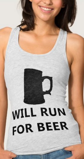 Will Run For Beer Women's Shirt