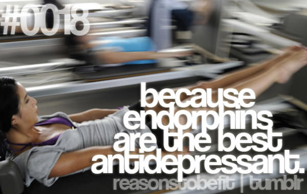 10 Reasons Why Being Fit Feels Good #1: Because endorphins are the best anti-depressant