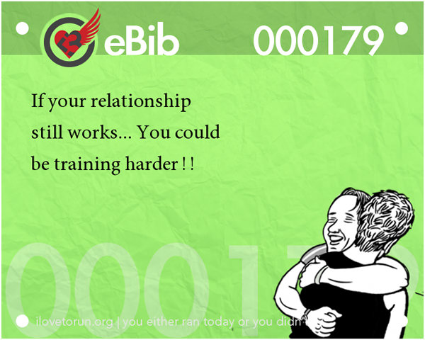 20 Posters On Fitness That Will Crack You Up #1: If your relationship still works, you could be training harder.
