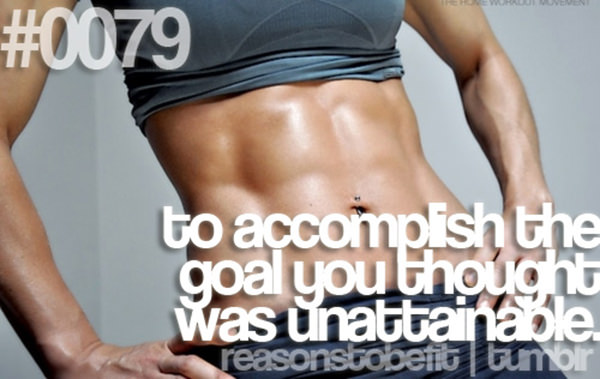 20 Priceless Moments On The Road To Fitness #6: To accomplish the goal you thought was unattainable.
