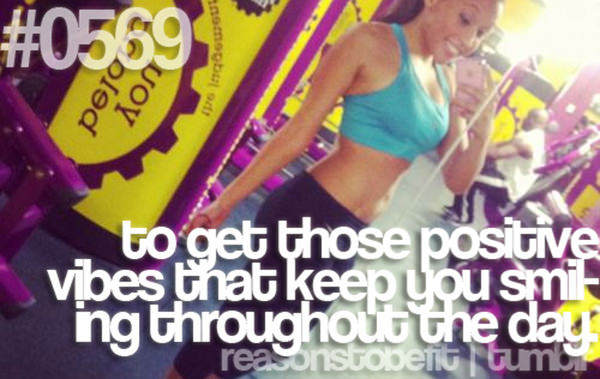 20 Priceless Moments On The Road To Fitness #18: TO get those positive vibes that keep you smiling throughout the day.