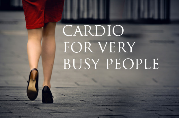 Cardio For Very Busy People