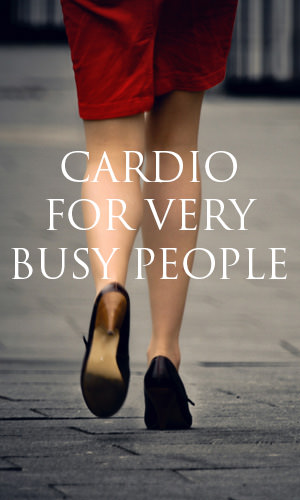 Sneaking cardio into daily life can save time and improve fitness. Here are 11 simple ways to get more active even if you are the busiest person, whether you are at home, work, or play.