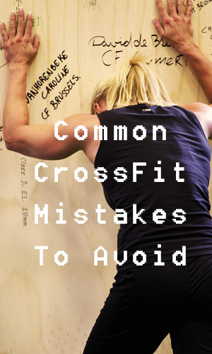 CrossFit, because of its intense nature, can put a heavy toll on your body. To enjoy the benefits of CrossFit for years to come, avoid these common mistakes.