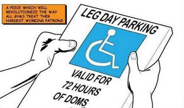 Laugh Your Abs Off With These Fitness Posters #16: Leg Day Parking Sign