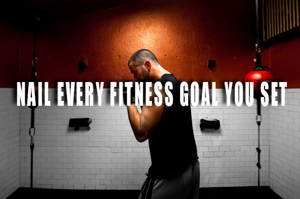 Nail Every Fitness Goal You Set