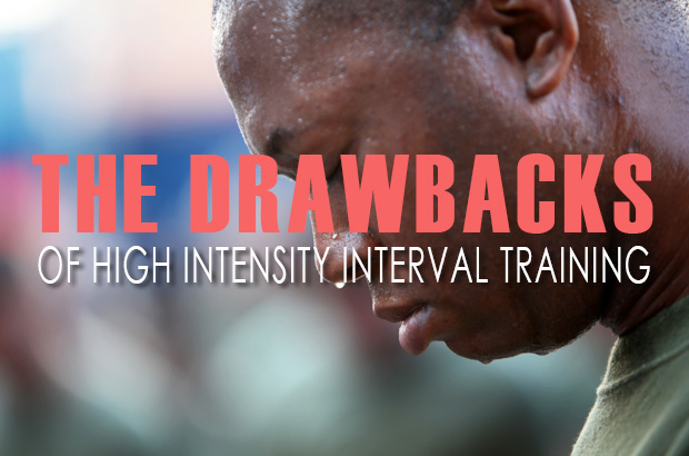 The Drawbacks Of High Intensity Interval Training