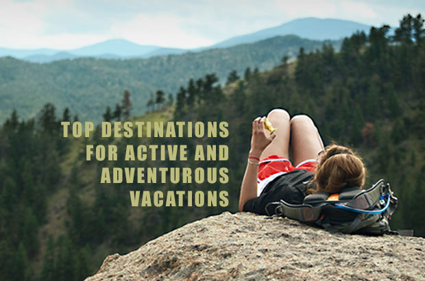 Top Destinations for Active and Adventurous Vacations