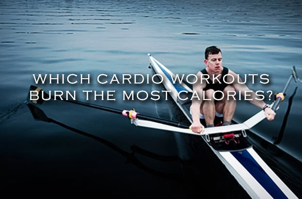 Which Cardio Workouts Burn the Most Calories
