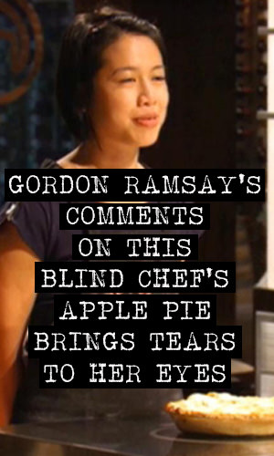 Gordon Ramsay, in what could possibly be Master Chef's finest moment, describes to this blind chef what her apple pie looks like.