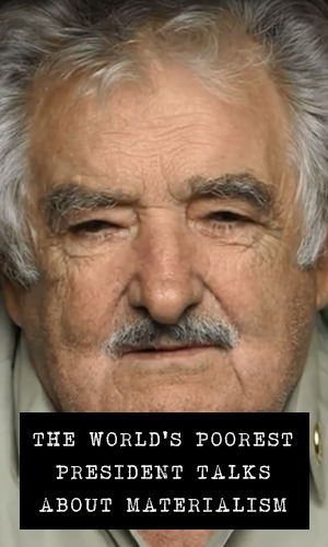 Jose Mujica, the President of Uruguay from 2010 to 2015, is a huge subscriber to the philosophy of living with only what is necessary, and how that could be the key to happiness.