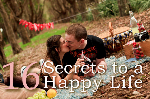 16 Secrets To A Happy Life