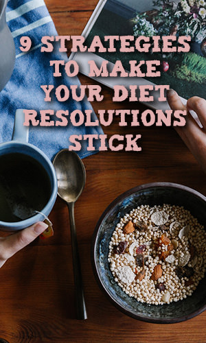 Ever find yourself making New Year's resolutions that eventually fall by the wayside? Well, you're certainly not alone. But have hope; there are ways to make those resolutions stick! Here are nine strategies that will help you succeed.