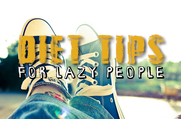 Diet Tips For Lazy People