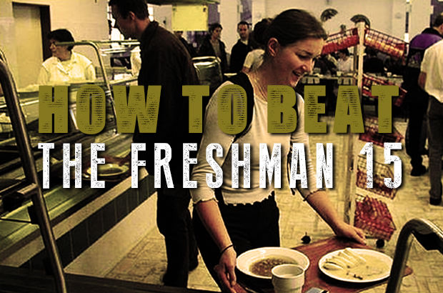 How To Beat The Freshman 15