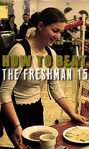 While surveys have disproven the myth of the freshman fifteen, on average most freshman do gain around five pounds, so here are some tips on how to avoid that freshman five!