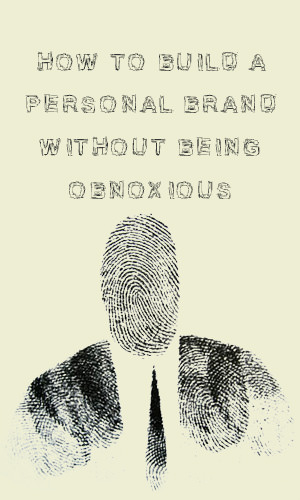 You need to be conscious of what your personal brand is, because whether you know it or not, you have one.As an employee-turned-entrepreneur, I've come up with five steps for creating a personal brand that packs a punch and feels true to you.