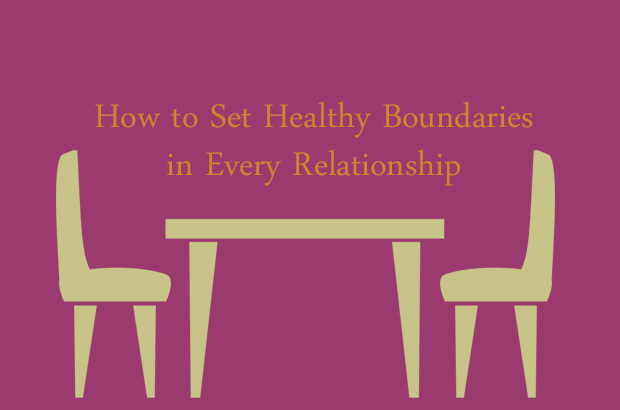 How to Set Healthy Boundaries in Every Relationship