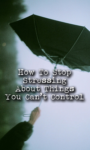 The fact is, despite small blunders, which can feel like massive errors in our overactive minds, you can still choose to be an empowered human or disempowered victim. Here are some ways to stop stressing about stuff, so you can be lighter and more carefree.