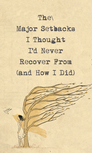 When things hurt us, we often think we'll never recover. Sometimes it feels like we've been pushed off a cliff. But keep in mind that you can cope and eventually come out stronger on the other side. Here's proof.