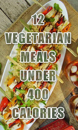 These 12 flavorful vegetarian dishes are all less than 400 calories, so they're ideal for weight management. And they can all be prepared vegan when you're eating 100-percent plant-based. Add these satisfying meals into your repertoire -- even if you're not a vegetarian!
