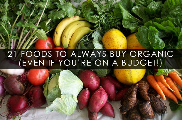 21 Foods To Always Buy Organic