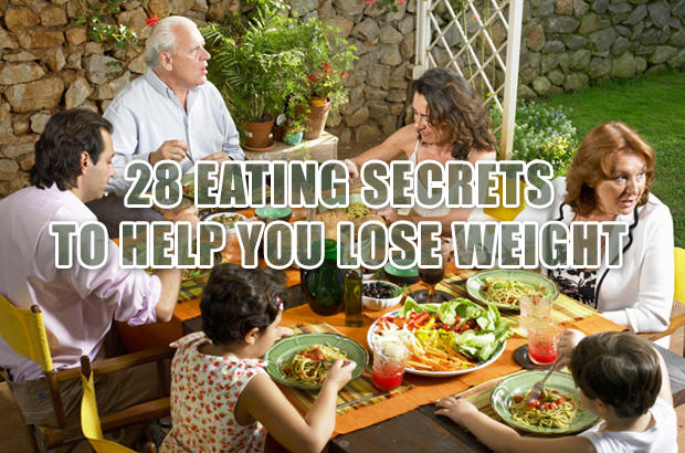 28 Eating Secrets to Help You Lose Weight  and Save Money Too