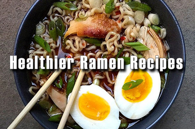 Healthier Ramen Recipes