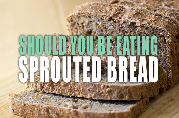 Should You Be Eating Sprouted Bread