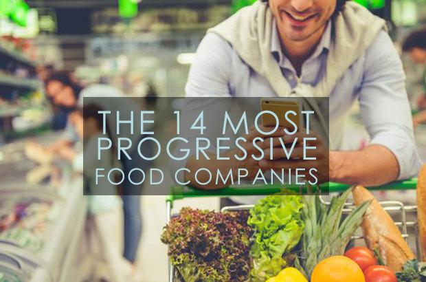 The 14 Most Progressive Food Companies
