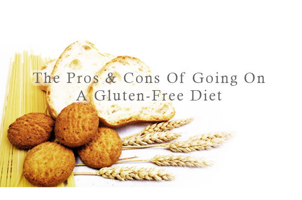 The Pros And Cons Of Going On A Gluten-Free Diet