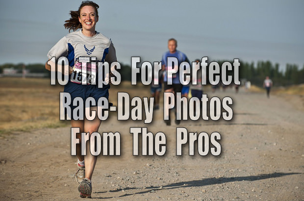 10 Tips for Perfect Race-Day Photos From the Pros