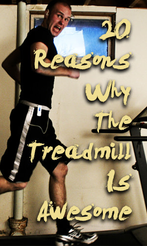 Many runners refer to it as the dreadmill, but here are our top 20 reasons to give the treadmill some much-deserved love.