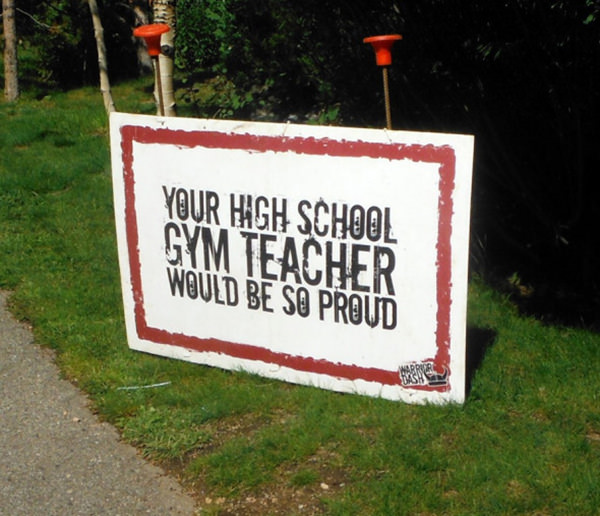 Funniest Running Signs #i: Your highschool gym teacher would be so proud.