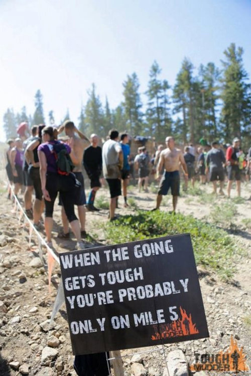 Funniest Running Signs #i: When the going gets tough, you're probably only on Mile 5.