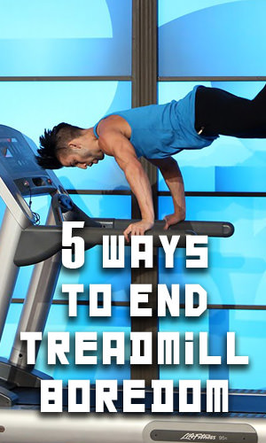 Anyone who has spent some quality time on the 'mill knows running in place can be a total drag. Here are 5 ways to spice up your treadmill workouts to make your time on the belt fly by.
