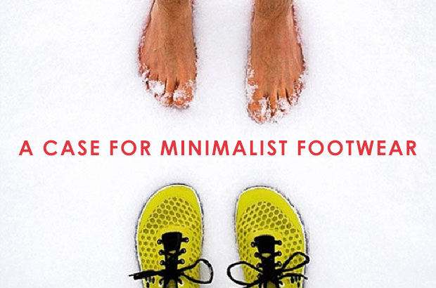 A case for minimalist footwear