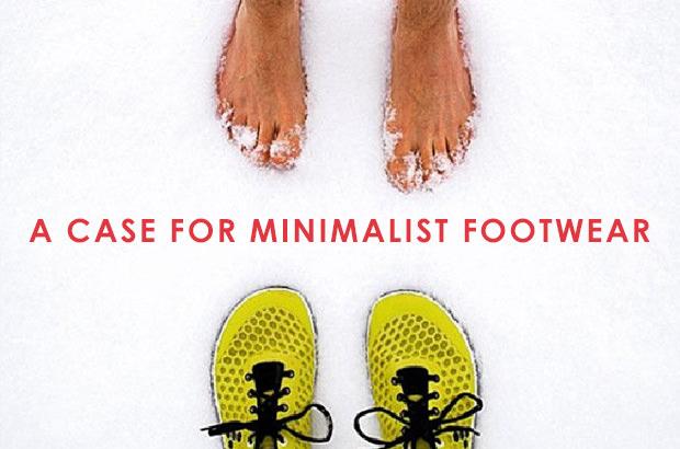 A case for minimalist footwear