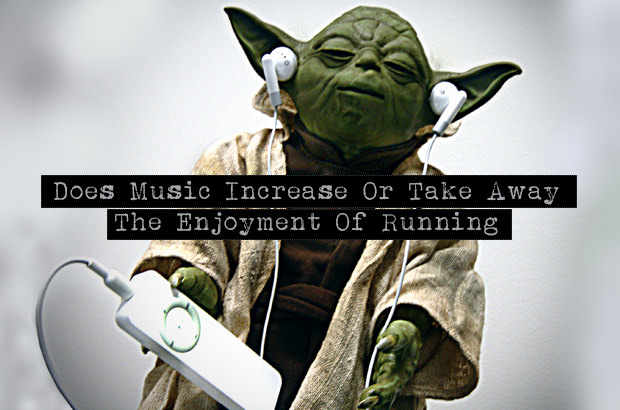 Does music increase or take away the enjoyment of running?