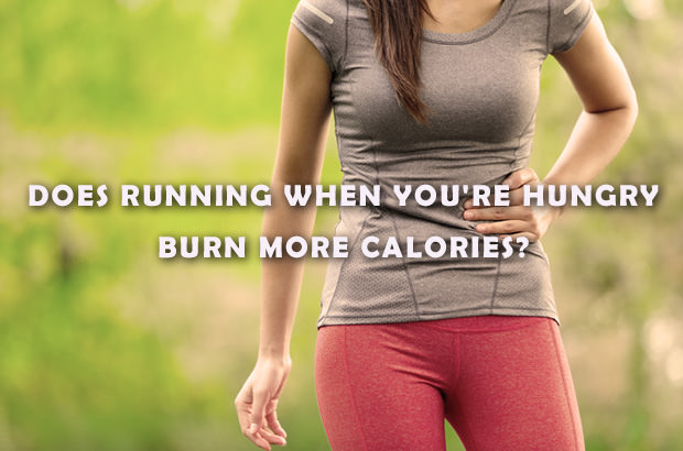 Does Running When You're Hungry Burn More Calories