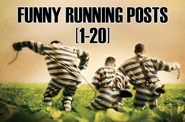 Funny Running Posts 1-20