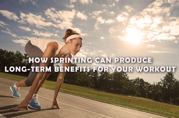 How Sprinting Can Produce Long-term Benefits For Your Workout
