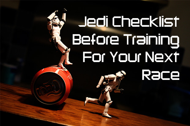 Jedi checklist before your next race