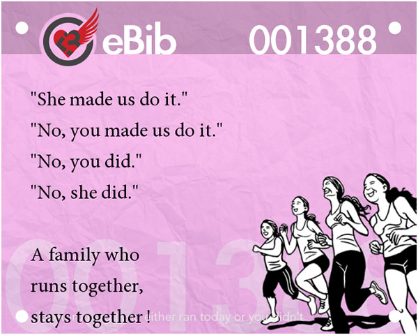 Jokes For Runners #5: A family who runs together, stays together.