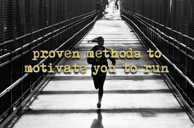 Proven Methods To Motivate You To Run