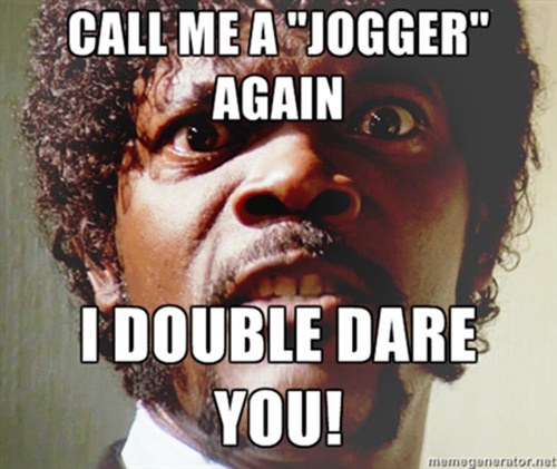 Runner Humor #4: Call me a