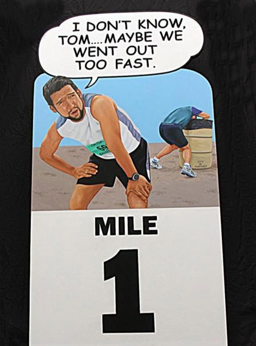 Runner Humor #16: Mile 1 Race Marker. I don't know Tom, maybe we went out too fast.