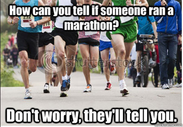 Runner Humor #17: Marathoners and bragging: How can you tell if someone ran a marathon? Don't worry, they'll tell you.