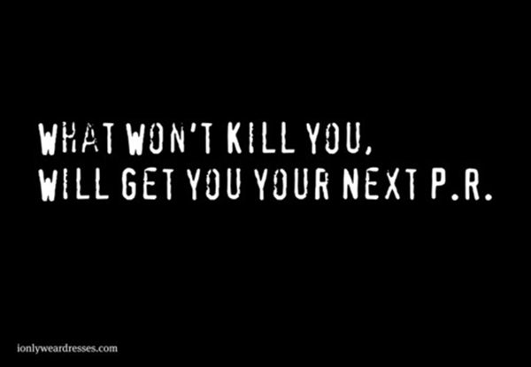 Runner Humor #19: What won't kill you will get you your next PR.