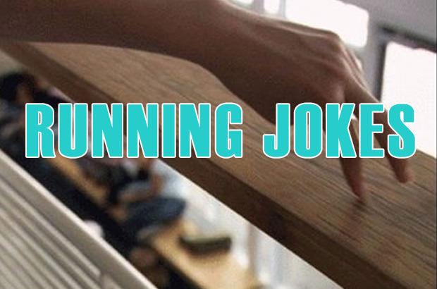 Running Jokes
